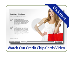Watch Our Credit Chip Cards Video