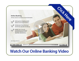 Watch Our Online Banking Video Click here